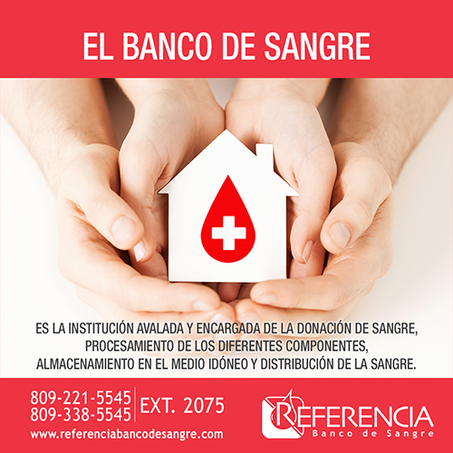El banco de Sangre Es la institución avalada y encargada de la donación de sangre, procesamiento de los diferentes componentes, almacenamiento en el medio idóneo y distribución de la sangre.